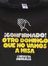 """Camiseta """"¡Confirmado! Otro domingo que no vamos a misa"""""""