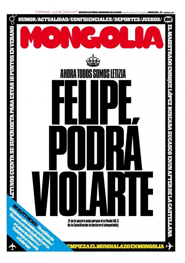 Portada Revista Mongolia número 23: Felipe podrá violarte